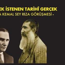 Seyit Rıza İdam Edilmeden Önce Atatütürk'le Görüştü