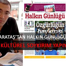 Halkın Günlüğü, Kültürel Soykırım'ın Neresinde Durur!