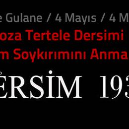 4 Mayıs 1937: Dersim'in Ölüm Fermanı