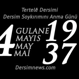 4 Mayıs Dersim Soykırımı'nı Anma Günü