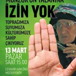 13 Mart'ta 'Munzur için Ayağa Kalk'